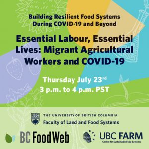 Essential Labour, Essential Lives: Migrant Agricultural Workers and COVID-19